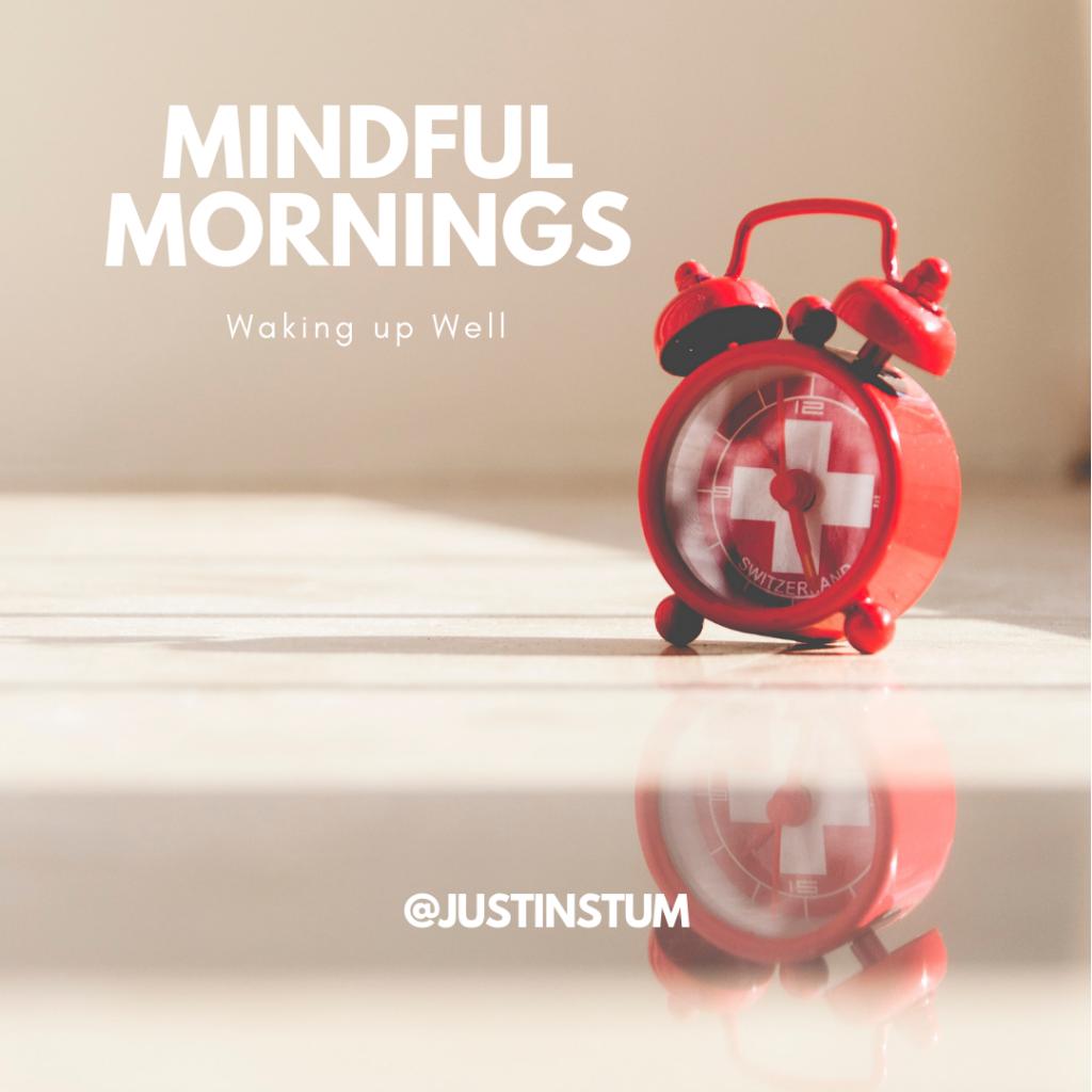 wake up mindful morning affirmation